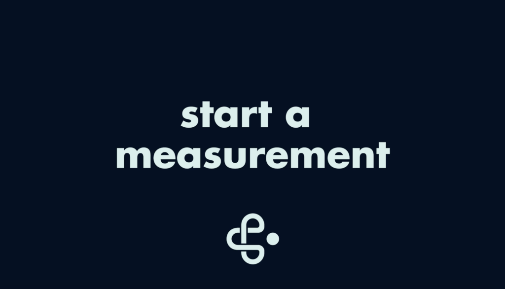 Start A Measurement
