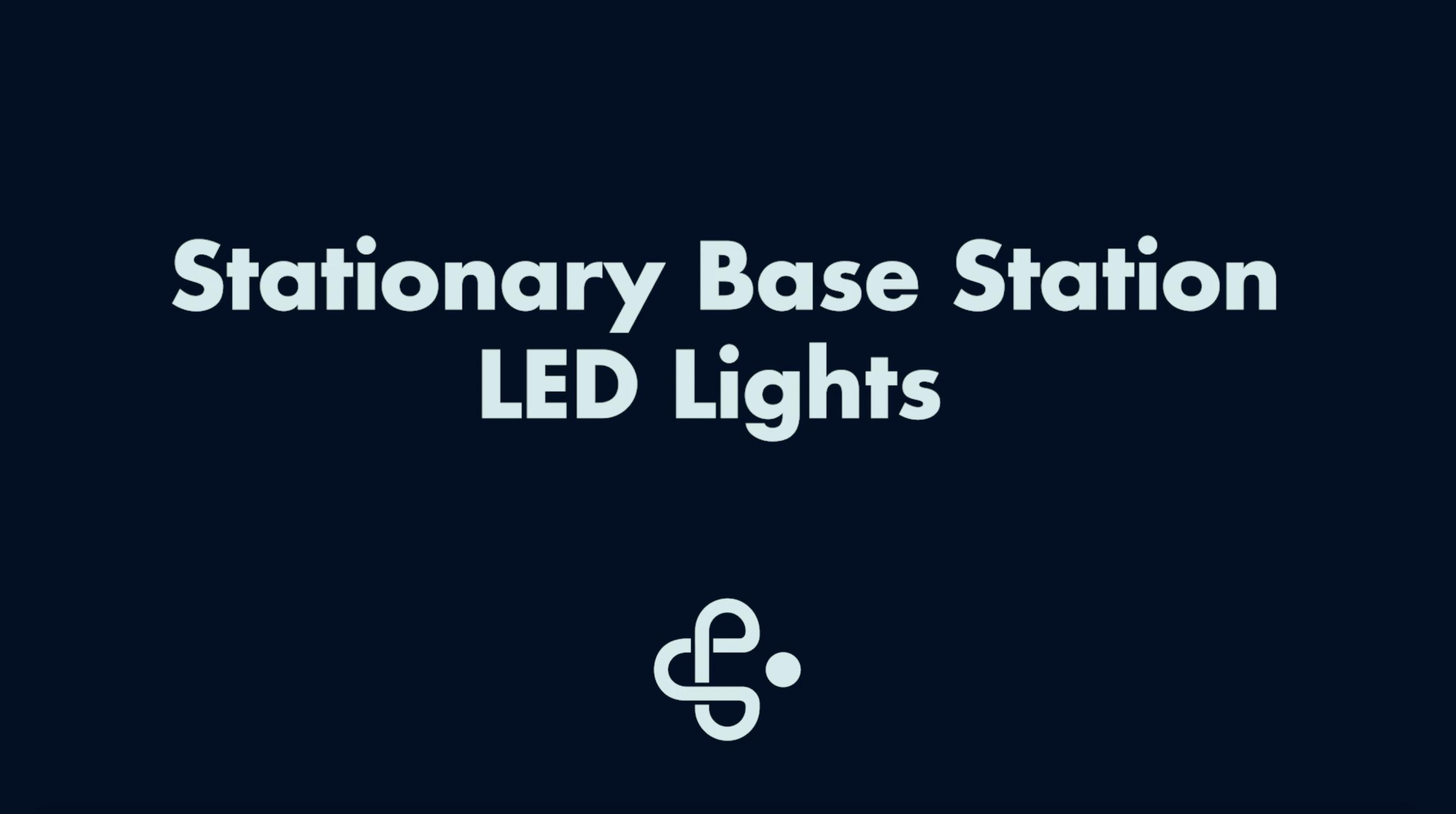 Stationary Base Station LED Lights